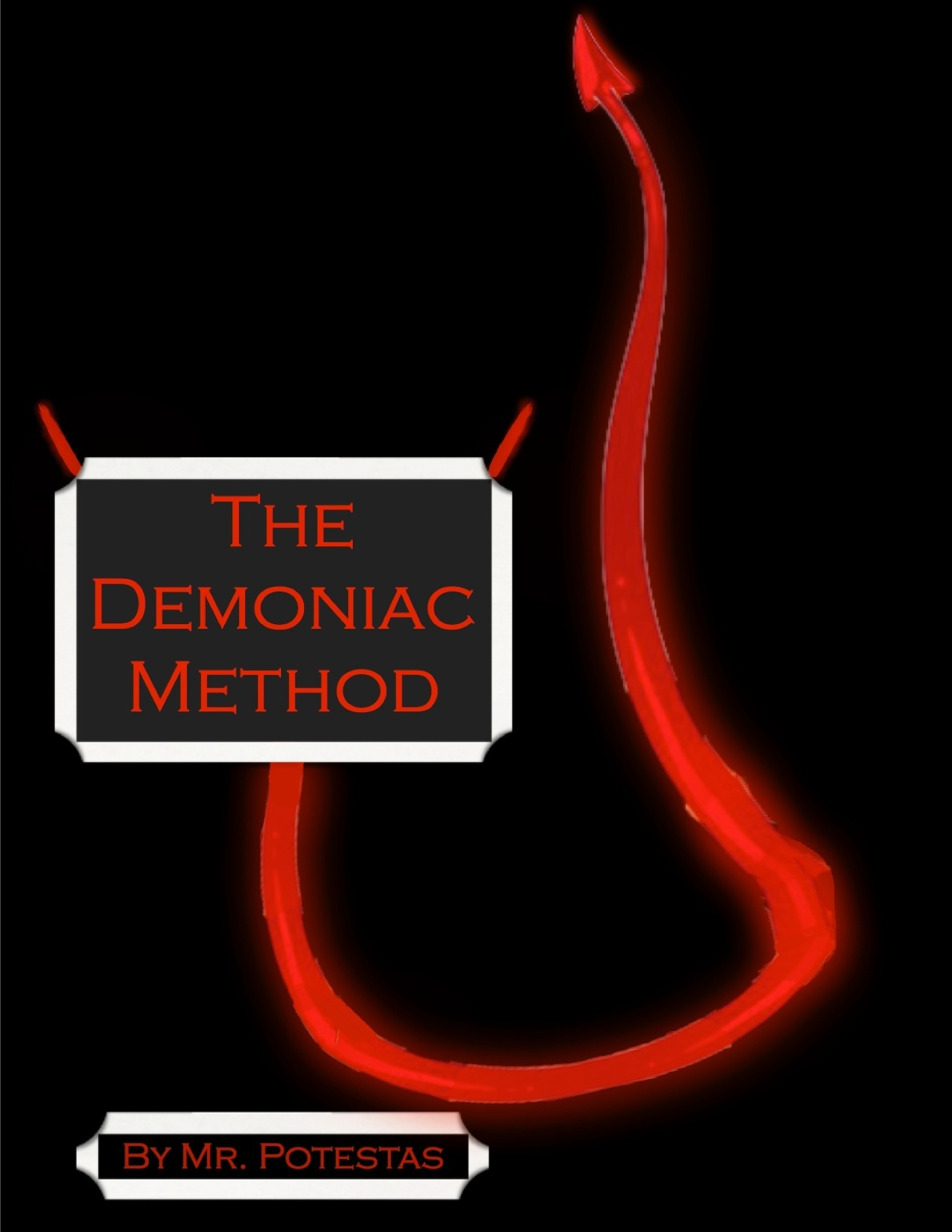 The Demoniac Method