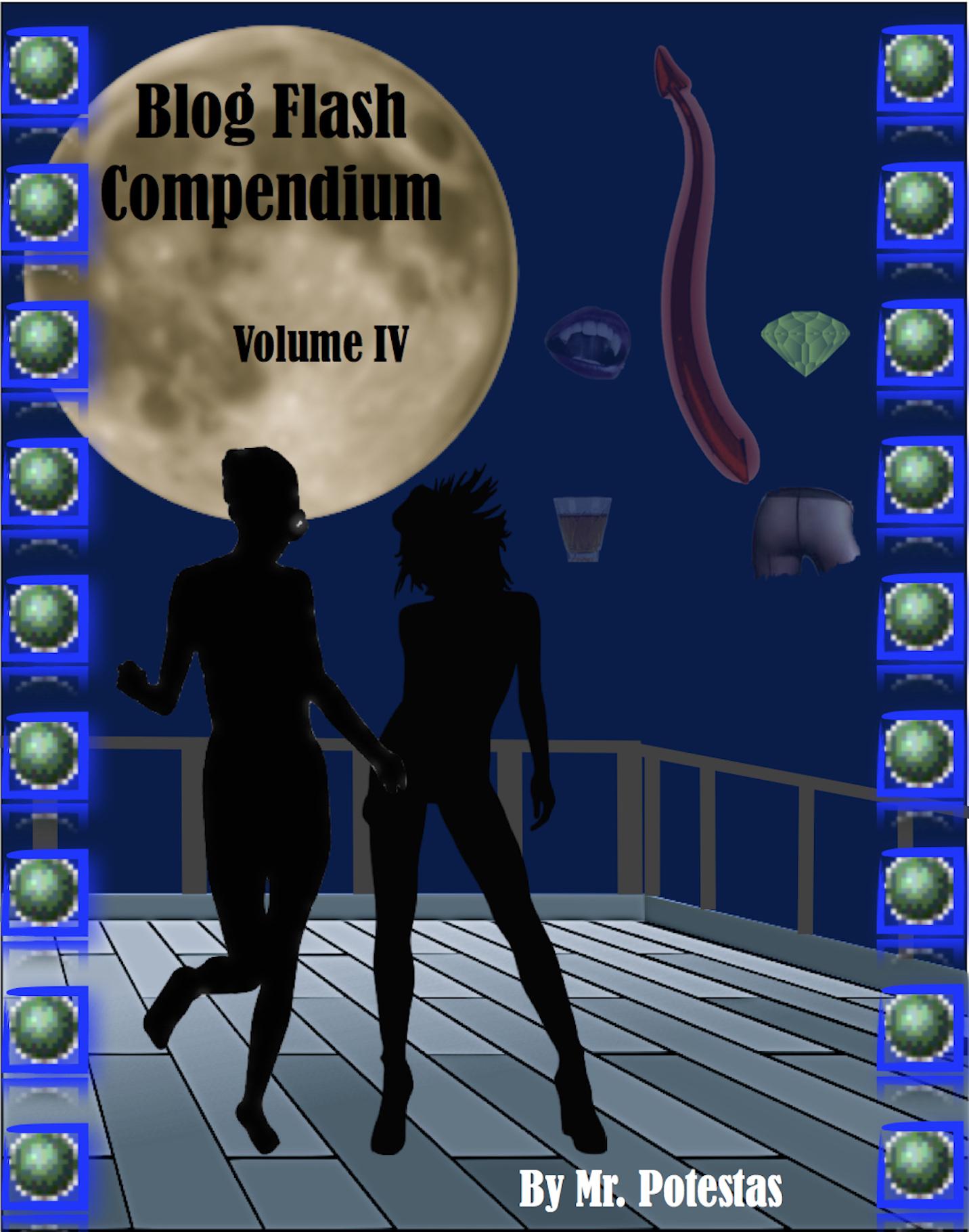 Blog Flash Compendium: Volume IV