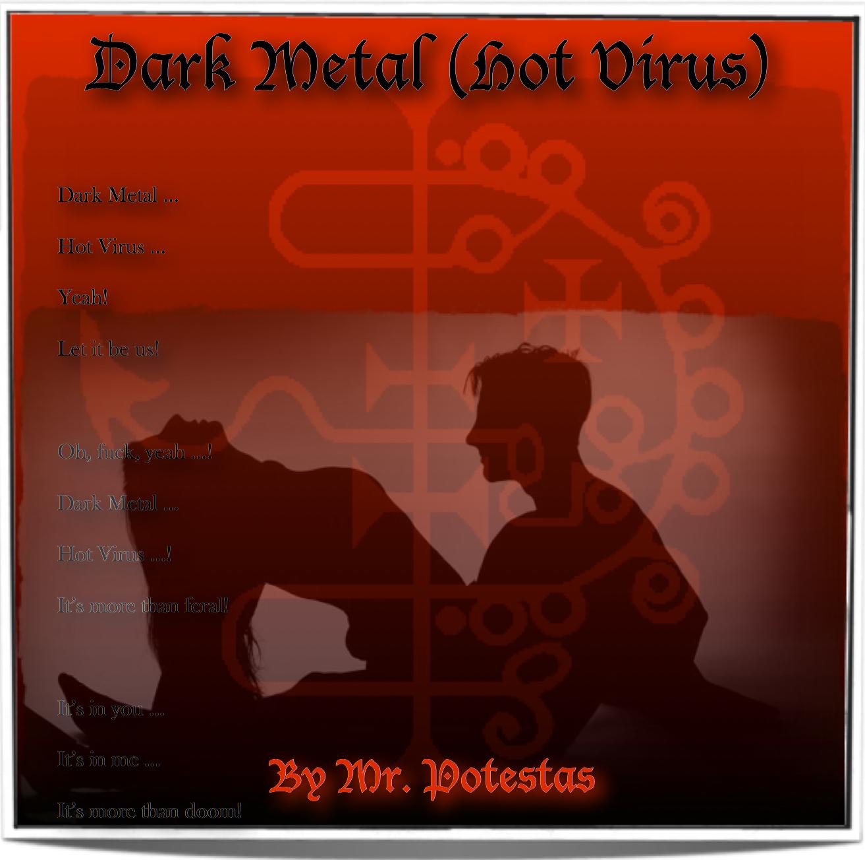 Blog Unbound: Dark Metal (Hot Virus)